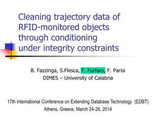 B. Fazzinga, S.Flesca, F. Furfaro, F. Parisi DIMES – University of Calabria