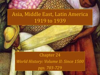 Asia, Middle East, Latin America 1919 to 1939