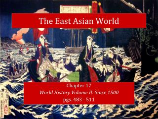 The East Asian World