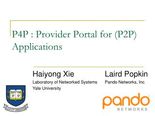 P4P : Provider Portal for (P2P) Applications