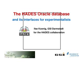The HADES experiment @ GSI