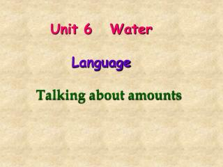 Unit 6   Water