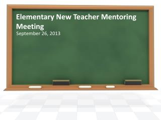 Elementary New Teacher Mentoring Meeting