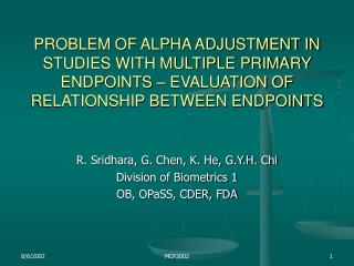 PROBLEM OF ALPHA ADJUSTMENT IN STUDIES WITH MULTIPLE PRIMARY ENDPOINTS   EVALUATION OF RELATIONSHIP BETWEEN ENDPOINTS