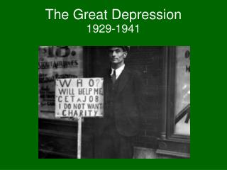 The Great Depression  1929-1941