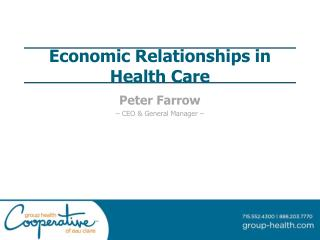 Economic Relationships in  Health Care