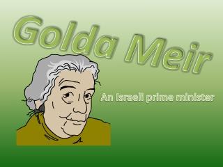 Golda  M eir