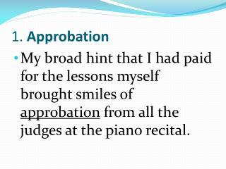 1.  Approbation