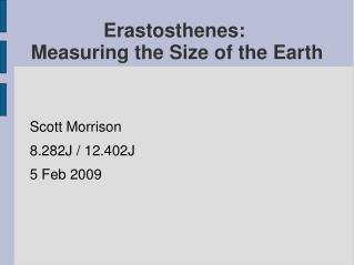 Erastosthenes:  Measuring the Size of the Earth