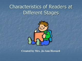 Characteristics of Readers at Different Stages