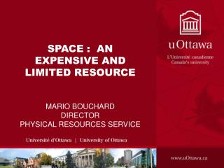 SPACE :  AN EXPENSIVE AND LIMITED RESOURCE
