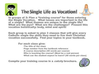 The  Single Life as Vocation!
