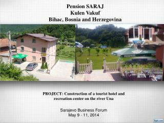 Pension SARAJ Kulen Vakuf Bihac, Bosnia and Herzegovina
