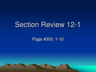 Section Review 12-1