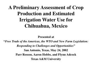 A Preliminary Assessment of Crop Production and Estimated Irrigation Water Use for Chihuahua, Mexico