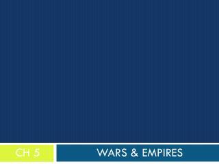 Wars & Empires