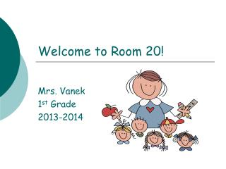 Welcome to Room 20!