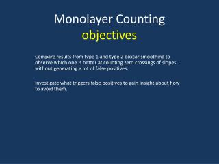 Monolayer Counting objectives