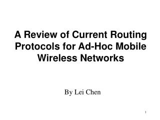 A Review of Current Routing Protocols for Ad-Hoc Mobile Wireless Networks