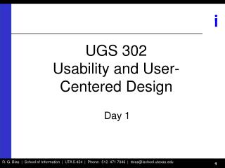 UGS 302  Usability and User-Centered Design