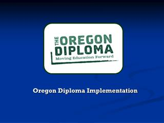 Oregon Diploma Implementation