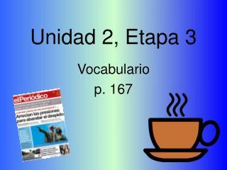Unidad 2, Etapa 3