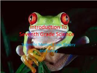 Introduction To  Seventh Grade Science