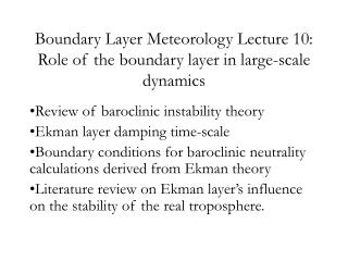 Boundary Layer Meteorology Lecture 10: Role of the boundary layer in large-scale dynamics