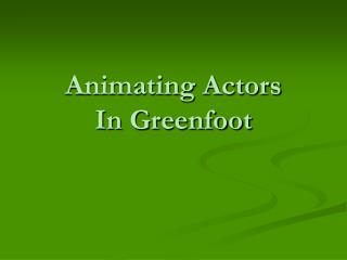 Animating Actors  In Greenfoot