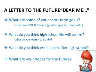 "A  LETTER TO THE  FUTURE ""DEAR ME…"""