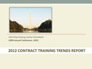 Julia King Tamang, Senior Consultant LERN Annual Conference  ● 2012