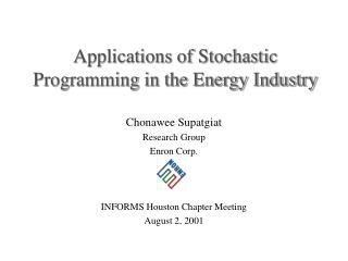 Applications of Stochastic Programming in the Energy Industry