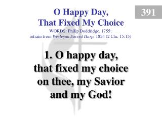 O Happy Day, That Fixed My Choice (1)
