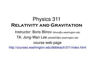 Physics 311 Relativity and Gravitation