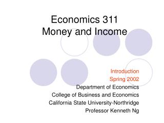 Economics 311 Money and Income