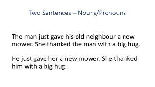 Two  Sentences – Nouns/Pronouns