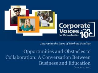 Opportunities and Obstacles to Collaboration: A Conversation Between Business and Education