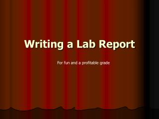 Writing a Lab Report