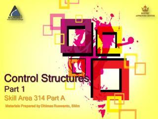Control Structures Part 1
