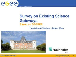 Survey on Existing Science Gateways Based on DEGREE