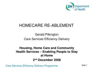 HOMECARE RE-ABLEMENT