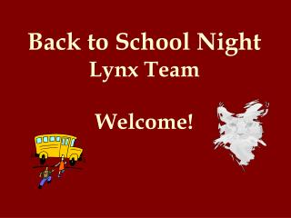 Back to School Night Lynx Team Welcome!