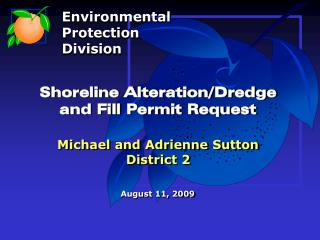 Shoreline Alteration/Dredge  and Fill Permit Request Michael and Adrienne Sutton District 2