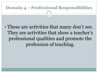 Domain 4 – Professional Responsibilities