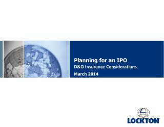 Planning for an IPO  D&O Insurance Considerations