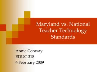 Maryland vs. National Teacher Technology Standards