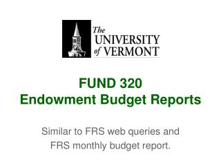 FUND 320 Endowment Budget Reports