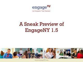 A Sneak Preview of EngageNY  1.5
