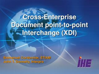 Cross-Enterprise Document point-to-point Interchange (XDI)