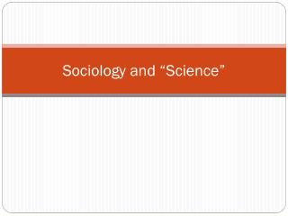 "Sociology and ""Science"""